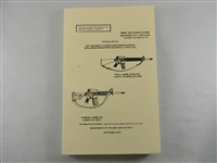CARBINE 5.56 m/m M4 AND M16A2 5.56 m/m RIFLE MAINTENANCE MANUAL.