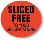 Sliced Free to your Specifications Cuts Continued Label - 2 in.