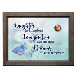 Laughter, Imagination, Dreams With Butterfly Coin in 5x7 Frame