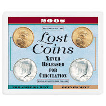 2008 Lost Coins Never Released for Circulation
