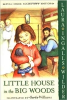 SECOND GRADE: Little House in the Big Woods by Laura Ingalls Wilder