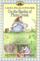 SECOND GRADE: On the Banks of Plum Creek by Laura Ingalls Wilder
