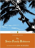 THIRD GRADE: The Swiss Family Robinson by Johann Wyss