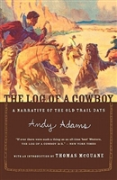 THIRD GRADE: Log of the Cowboy by Andy Adams