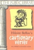 THIRD GRADE: Cautionary Verses by Hilaire Belloc
