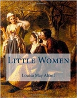 FOURTH GRADE: Little Women by Louisa May Alcott