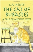 FOURTH GRADE: The Cat of Bubastes by G. A. Henty
