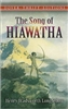 FIFTH GRADE: The Song of Hiawatha by Henry Wadsworth Longfellow