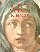 <font color=white>A </font>Art in Focus (6th- 8th Grades) Text (used)