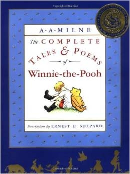 PRESCHOOL: The Complete Tales and Poems of Winnie the Pooh by A. A. Milne