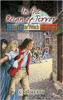 SIXTH GRADE: In the Reign of Terror by G. A. Henty