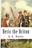 SIXTH GRADE: Beric the Briton by G. A. Henty