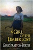 SIXTH GRADE: A Girl of the Limberlost by Stratton-Porter