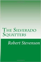 SEVENTH GRADE: The Silverado Squatters by Robert Louis Stevenson