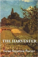 SEVENTH GRADE: The Harvester by Stratton-Porter