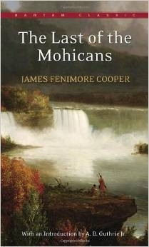SEVENTH GRADE: The Last of the Mohicans by James Fenimore Cooper