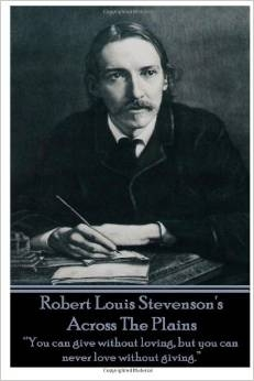 SEVENTH GRADE: Across the Plains by Robert Louis Stevenson