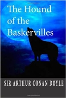 EIGHTH GRADE: The Hound of the Baskervilles by Sir Arthur Doyle