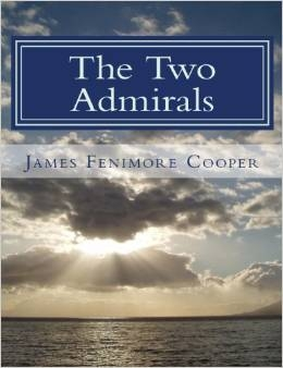 EIGHTH GRADE: The Two Admirals by James Fenimore Cooper