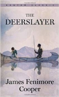 EIGHTH GRADE: The Deerslayer by James Fenimore Cooper