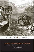 EIGHTH GRADE: The Pioneers by James Fenimore Cooper