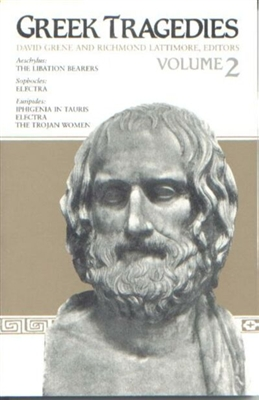 ANCIENT GREEK YEAR: Greek Tragedies, Vol. II