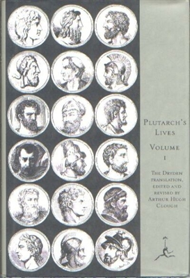 ANCIENT GREEK & ROMAN YEAR: The Lives, Vol. I - Plutarch