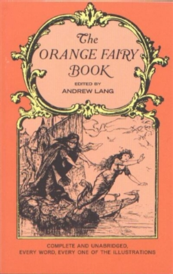 KINDERGARTEN: The Orange Fairy Book by Andrew Lang