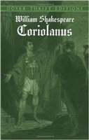 MIDDLE AGES YEAR: Coriolanus by William Shakespeare