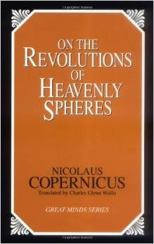MIDDLE AGES YEAR: On the Revolutions of the Heavenly Spheres by Copernicus