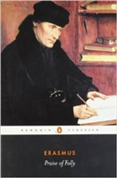 MIDDLE AGES YEAR: Praise of Folly by Erasmus