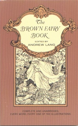 KINDERGARTEN: The Brown Fairy Book by Andrew Lang