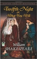 MIDDLE AGES YEAR: Twelfth Night; Or, What You Will by William Shakespeare