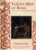 FIFTH GRADE: Famous Men of Rome Student Guide