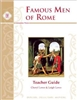 FIFTH GRADE: Famous Men of Rome Teacher Guide