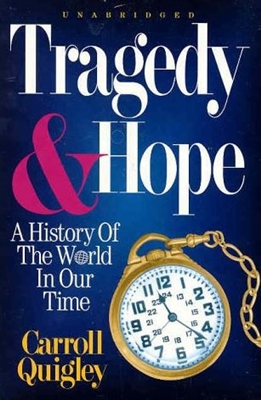 10th & 11th GRADE: Tragedy & Hope: History of the World in Our Time (1895-1965)