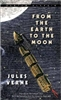 FIFTH GRADE: From the Earth to the Moon by Jules Verne