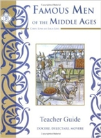 SIXTH GRADE: Famous Men of the Middle Ages Teacher Guide