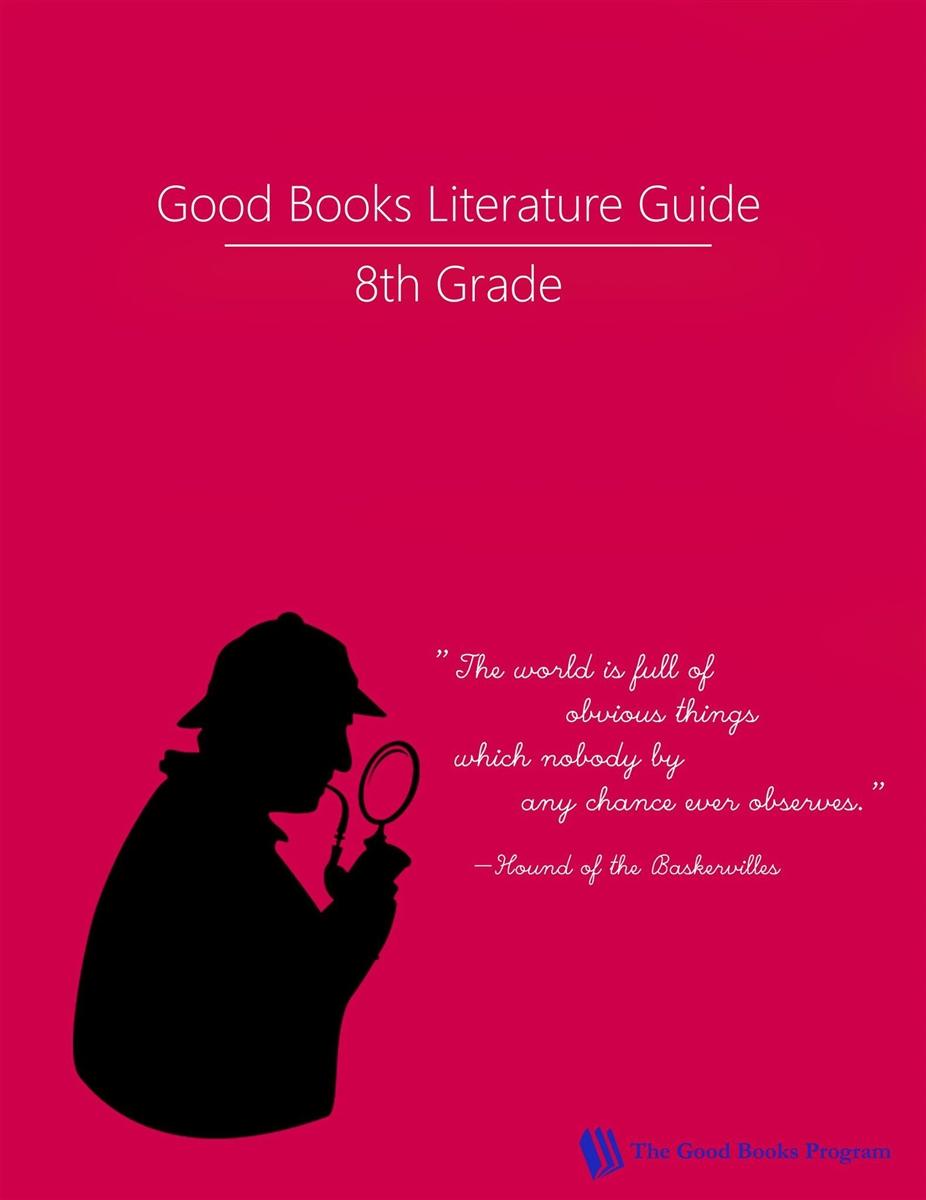 Eighth Grade Good Books Program Study Guide