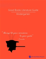 KINDERGARTEN: Good Books Program Study Guide