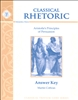 TENTH GRADE: Classical Rhetoric with Aristotle Answer Key