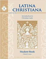 LATIN = Latina Christiana I Student Text (recommended for Grades 3-4)