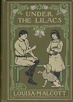 FIFTH GRADE: Under the Lilacs by Louisa May Alcott