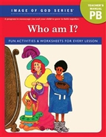 Who Am I? Image of God Teacher's Manual
