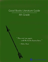 FOURTH GRADE: Good Books Program Grade 4 Study Guide