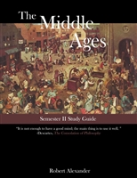 MIDDLE AGES YEAR: Study Guide for the Second Semester Middle Ages Year