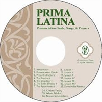 LATIN = Prima Latina Pronunciation CD (recommended for K-2 Grades)