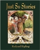 FIRST GRADE: Just So Stories by Rudyard Kipling