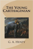 SEVENTH GRADE: The Young Carthaginian by G. A. Henty