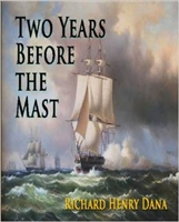 SEVENTH GRADE: Two Years before the Mast by Richard Henry Dana